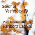 Scent of Yesterday 10